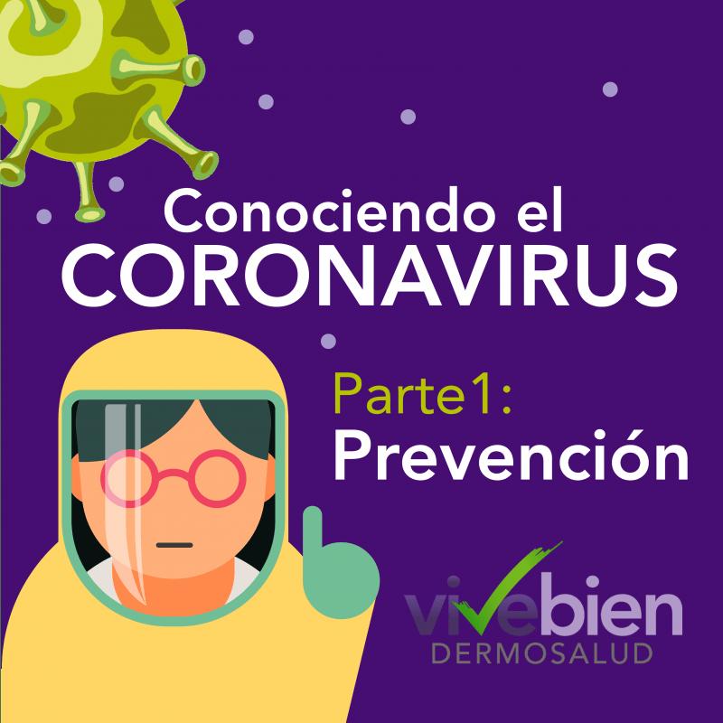 Conociendo el coronavirus